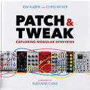 Patch & Tweak by Kim Bjørn and Chris Meyer