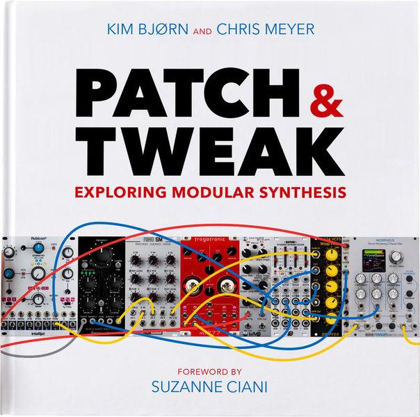 Patch & Tweak by Kim Bjørn and Chris Meyer